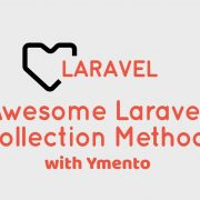 10 Awesome Laravel Collection Methods